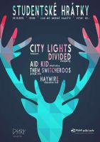 STUDENTSKÉ HRÁTKY:  City Lights / Divided / Aid Kid / Haywire / Them Switcheroos